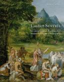 LAMBERT SUSTRIS. UN ARTISTE DE LA RENAISSANCE ENTRE VENISE ET L\