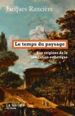 LE TEMPS DU PAYSAGE. AUX ORIGINES DE LA RÉVOLUTION ESTHÉTIQUE