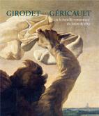GIRODET FACE À GÉRICAULT  OU LA BATAILLE ROMANTIQUE  DU SALON DE 1819