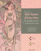 DE LA BELLE ÉPOQUE AUX ANNÉES FOLLES, LA PARFUMERIE AU TOURNANT DU XXE SIÈCLE