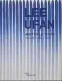 LEE UFAN - HABITER LE TEMPS / INHABITING TIME