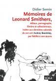 MEMOIRES DE LEONARD SMITHERS EDITEUR PORNOGRAPHE LIBRAIRE ET COLLECTIONNEUR TRAI