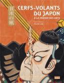 CERFS-VOLANTS DU JAPON. À LA CROISÉE DES ARTS