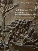 DE FILARETE A RICCIO : BRONZES ITALIENS DE LA RENAISSANCE (1430-1550)