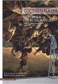 DICTIONNAIRE HISTORIQUE DES RESTAURATEURS. TABLEAUX ET OEUVRES SUR PAPIER À PARIS 1750-1950