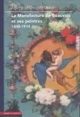LA MANUFACTURE DE BEAUVAIS ET SES PEINTRES (1848-1914)