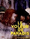 LE VOLEUR DE PARADIS. LE BON LARRON DANS L\