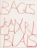 JEAN-CHARLES BLAIS. BAGES