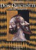 DON QUICHOTTE DE CERVANTES - ILLUSTRE PAR GERARD GAROUSTE - 2 VOLUMES