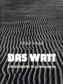 DAS WATT - EIN BILDWERK 96 AUFNAHMEN