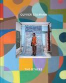 OLIVIER CULMANN - THE OTHERS