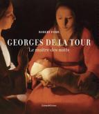 GEORGES DE LA TOUR - LE MAÃŽTRE DES NUITS