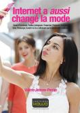 INTERNET A AUSSI CHANGE LA MODE