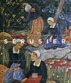 SÉRUSIER - UN PROPHÈTE, DE PARIS À CHÂTEAUNEUF-DU-FAOU