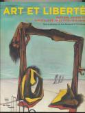 ART ET LIBERTÉ. RUPTURE, GUERRE ET SURRÉALISME EN ÉGYPTE (1938-1948)