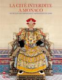 la-citE-interdite-À-monaco-vie-de-cour-des-empereurs-et-impEratrices-de-chine