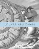 LE LOUVRE ABU DHABI. UNE VISION UNIVERSELLE DE L\
