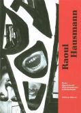 RAOUL HAUSMANN DADASOPHE. DE BERLIN À LIMOGES