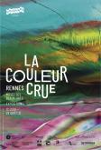 LA COULEUR CRUE