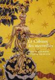 LE CABINET DES MERVEILLES. OBJETS DE PATRIMOINE DE L\