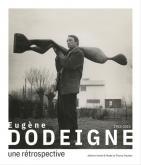 EUGÈNE DODEIGNE (1923-2015). UNE RÉTROSPECTIVE