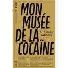 MON MUSÉE DE LA COCA�NE