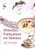DINETTES FRANCAISES EN FAIENCE