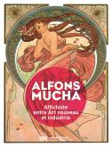 ALFONS MUCHA, AFFICHISTE ENTRE ART NOUVEAU ET INDUSTRIE