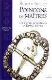 Poinçons de maîtres. Les boucles de costumes en France 1650-1830.