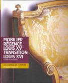 MOBILIER REGENCE LOUIS XV TRANSITION LOUIS XVI