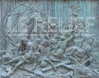 LE RELIEF AU CROISEMENT DES ARTS DU XIXE SIÈCLE