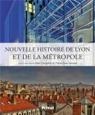 NOUVELLE HISTOIRE DE LYON ET DE LA MÉTROPOLE