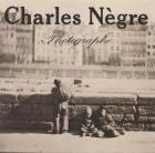 CHARLES NÈGRE PHOTOGRAPHE.
