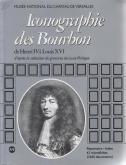 ICONOGRAPHIE DES BOURBON DE HENRI IV À LOUIS XVI