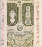 les-jardins-de-versailles-et-de-trianon-d-andrE-le-nOtre-À-richard-mique-