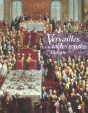 VERSAILLES ET LES TABLES ROYALES EN EUROPE