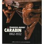 FRANÇOIS-RUPERT CARABIN 1862-1932