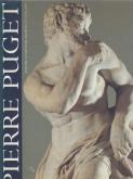 Pierre Puget, peintre, sculpteur, architecte 1620-1694.