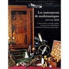 LES INSTRUMENT DE MATHÉMATIQUES XVIÈ-XVIIIÈ SIÈCLE.