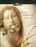 IVOIRES MÉDIÉVAUX V XV SIÈCLE