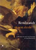 REMBRANDT ET SON ÉCOLE. COLLECTIONS DU MUSÉE DE L\