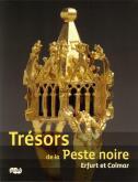TRESORS DE LA PESTE NOIRE
