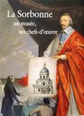 LA SORBONNE : UN MUSEE, SES CHEFS-D\