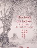 ROCHERS DE LETTRÉS. ITINÉRAIRES DE L\