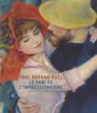 PAUL DURAND-RUEL, LE PARI DE L\