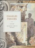 CHARLES PERCIER (1764-1838). ARCHITECTURE ET DESIGN