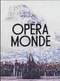 OPÉRA MONDE, LA QUÊTE D\