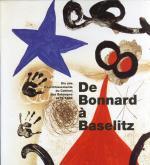 De Bonnard à Baselitz. Dix ans d\