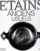 LES ETAINS ANCIENS USUELS