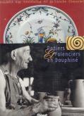 Potiers & faïenciers en Dauphiné.